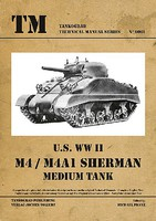 Tankograd Technical Manual- US WWII M4/M4A1 Sherman Medium Tank