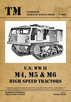 Tankograd Technical Manual- US WWII M4, M5 & M6 High Speed Tractors