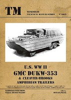 Tankograd Technical Manual- US WWII GMC DUKW353 & Cleaver-Brooks Amphibian Trailers