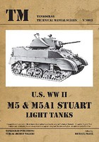 Tankograd Technical Manual- US WWII M5 & M5A1 Stuart Light Tanks