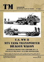 Tankograd Technical Manual- US WWII M25 Tank Transporter Dragon Wagon