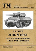 Tankograd Technical Manual- US WWII M10 & M10A1 3-in Gun Motor Carriage Tank Destroyers