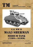 Tankograd Technical Manual- US WWII M4A3 Sherman Medium Tank (75mm & 105mm)