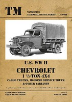 Tankograd Technical Manual- US WWII Chevrolet 1-1/2-Ton 4x4 Cargo Trucks, M6 Bomb Service & Other Variants