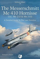 Valiant-Wings Airframe Album 16- Messerschmitt Me410 Hornisse (inc. Me210 & Me310)