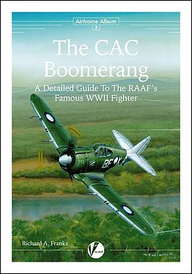 Valiant Wings Publishing Airframe Album 3- The CAC Boomerang -- Authentic Scale Model Airplane Book -- #aa3