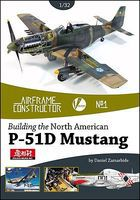 Valiant-Wings Building the North American P51D Mustang Authentic Scale Model Airplane Book #ac1