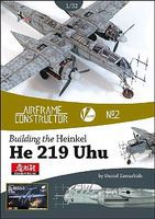 Valiant-Wings Airframe Constructor- Building the Heinkel He219 Uhu Authentic Scale Model Airplane Book #ac2