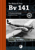 Valiant-Wings Airframe Detail- The Blohm & Voss Bv 141 Authentic Scale Model Airplane Book #ad1