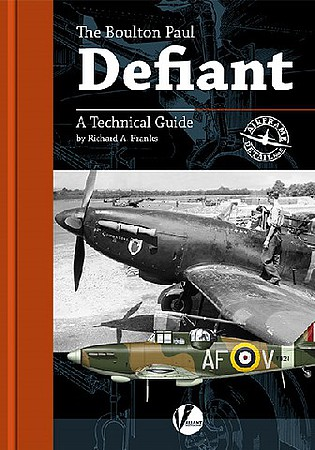 Valiant-Wings Airframe Detail 5- The Boulton Paul Defiant  A Technical Guide