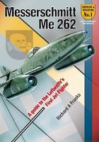 Valiant-Wings Airframe & Miniature 1- Messerschmitt Me262 Authentic Scale Model Airplane Book #am1