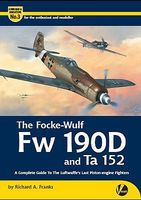 Valiant-Wings The Focke Wulf Fw190D & Ta152 Authentic Scale Model Airplane Book #am3