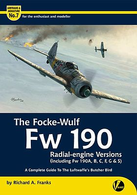 Valiant Wings Publishing The Focke Wulf Fw190 Radial-Engine Versions -- Authentic Scale Model Airplane Book -- #am7