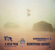 Verlinden War Machine Series- No.8 A Gulf War Eyewitn. Report Book Military History Book #0626