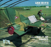 Verlinden Lock On #21 MIG-21 Fishbed Authentic Scale Model Airplane Book #0799