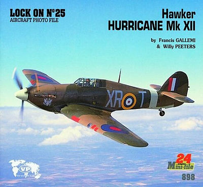 Verlinden Productions Lock On Series #25 Hurricane Mk XII Mini Book -- Authentic Scale Model Airplane Book -- #0898