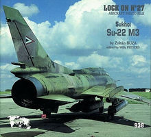 Verlinden Lock On #27 Sukhoi Su-22 Authentic Scale Model Airplane Book #0938