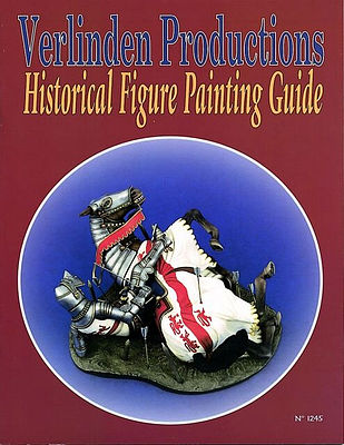Verlinden Productions Historical Figure Paint Guide -- Diorama Book -- #1245