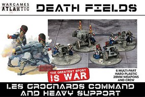 Wargames 28mm Death Fields Les Grognard Command & Heavy Support w/Weapons (12) & Heavy Guns (6)