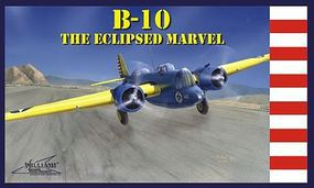 Williams-Brothers B-10 The Eclipsed Marvel Plastic Model Airplane Kit 1/72 Scale #72510