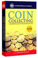 Whitman The Whitmans Guide to Coin Collecting (Beginners Guide) Coin Collecting Book #48008