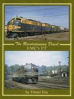 Withers The Revolutionary Diesel, EMCs FT Model Railroading Historical Book #1000