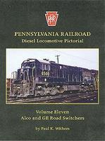 Withers Pennsylvania Railroad Diesel Locomotive Pictorial (V. 11) Model Railroad Historical Book #102