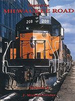 Withers Diesels of the Milwaukee Road (Volume 2) Model Railroading Historical Book #107
