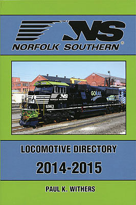 Withers Norfolk Southern Locomotive Directory Book Model Railroading Historical Book #121