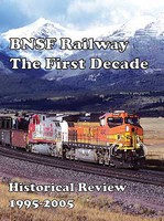 Withers BNSF Railway- The First Decade