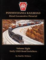 Withers Pennsylvania Railroad Diesel Locomotive Pictorial (Vol. 8) Model Railroading Book #55