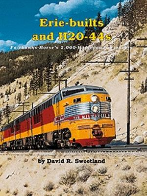 Withers Fairbanks-Morse Erie-Builts and H20-44s Model Railroading Historical Book #77