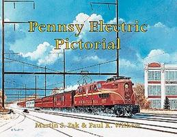 Withers Pennsy Electric Pictorial Model Railroading Historical Book #78