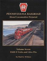 Withers Pennsylvania Railroad Series Pictorial (Vol. 7) Model Railroading Historical Book #87