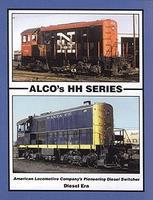 Withers Alcos HH Series Switchers Model Railroading Historical Book #97