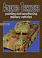 Advanced Techniques 5 - Painting & Weathering Military Vehicles -- How To Model Book -- #at5