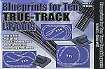 HO Blueprints for 10 True-Track Layouts