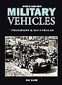 WWII Military Vehicles- Transports & Halftracks (Hardback) -- Military History Book -- #31937