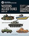 Vehicle Identification Guide- Western Allied Tanks 1939-45 -- Military History Book -- #327