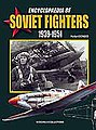 Encyclopaedia of Soviet Fighters 1939-51 (Hardback) -- Military History Book -- #606