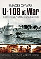 Images of War- U108 at War -- Military History Book -- #6678