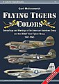Flying Tiger Colors Camouflage & Markings of the American Volunte -- Military History Book -- #wcg1