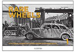 Rare Wheels Vol.1- A Pictorial Journey of Lesser-Known Soft-Skins 1943-45 (Hardback)
