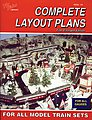 Complete Layout Plans -- Model Railroading Book -- #96