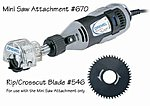 Mini Saw Attachment w/Rip/Crosscut Blade -- Power Tool Attachment -- #670