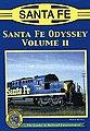 Santa Fe Odyssey Vol 2