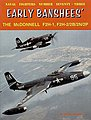 Naval Fighters- Early Banshees the McDonnell F2H1, F2H2/2B/2N/2P -- Military History Book -- #73