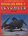 Naval Fighters- Douglas AD/A1 Skyraider Pt.1 -- Military History Book -- #98