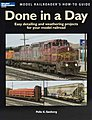 Done In A Day -- Model Railroad Book -- #12458