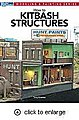 How To Kitbash Structures -- Model Railroad Book -- #12472
